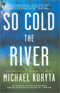 Michael Koryta | So Cold the River by Michael Koryta