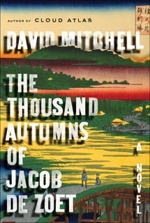 David Mitchell | The Thousand Autumns of Jacob de Zoet by David Mitchell