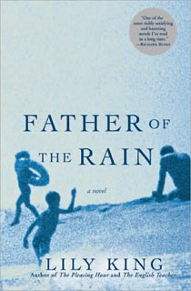Lily King | Father of the Rain by Lily King