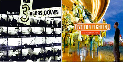 ''Kryptonite'' by Three Doors Down and ''Superman (It's Not Easy)'' by Five for Fighting. The latter was much more terrible due to general sound and…