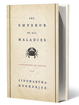 THE EMPEROR OF ALL MALADIES Siddhartha Mukherjee, Nov. 16 What it's about: Billed as a ''biography'' of cancer, this nonfiction book examines the origin of…