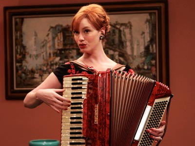 Mad Men, Christina Hendricks | C: ''C'EST MAGNIFIQUE'' At a dinner party with her rapist/husband's colleagues, Joan awkwardly sang this 1953 Cole Porter love song while playing the accordion. A…