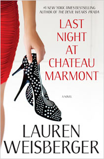 Lauren Weisberger, Last Night at Chateau Marmont | Last Night at Chateau Marmont by Lauren Weisberger