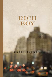 Rich Boy, Sharon Pomerantz   Rich Boy by Sharon Pomerantz