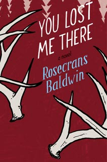 You Lost Me There, Rosecrans Baldwin