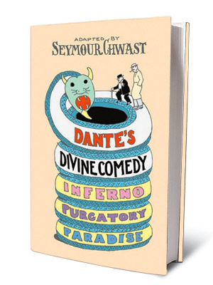 DANTE'S DIVINE COMEDY: A GRAPHIC ADAPTATION Seymour Chwast's version is a clever reimagining of a classic. All your favorite characters are here, albeit in a…