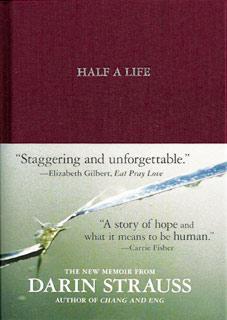 Half a Life | Half a Life by Darin Strauss