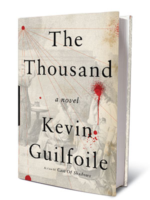 THE THOUSAND, by Kevin Guilfoile A taut suspense thriller about a gifted girl and the ancient cult that wants to use her mental abilities for…