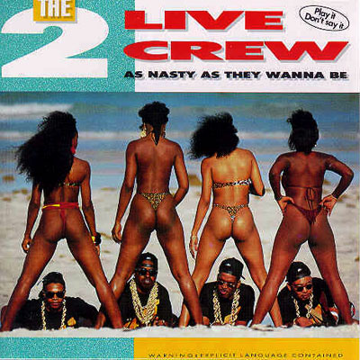 2 Live Crew | 2 Live Crew, As Nasty As They Wanna Be (1989) Most of the brouhaha provoked by Nasty As They Wanna Be concerned its lewd songs…