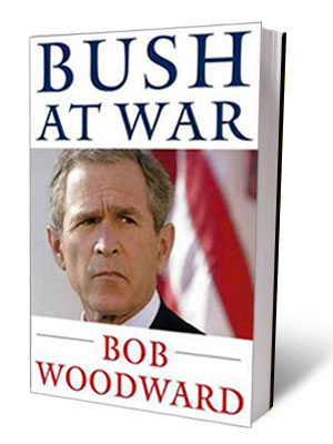BUSH AT WAR, by Bob Woodward ''The book does not try to be objective. It contains shifty untruths from those who collude, and represses basic…