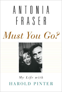 Antonia Fraser | Must You Go? by Antonia Fraser