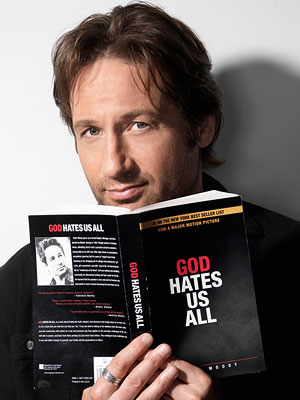 David Duchovny, Californication | God Hates Us All , 2009 Hank Moody, Californication In Californication , writer Hank Moody (David Duchovny) is miserable when his novel God Hates Us…