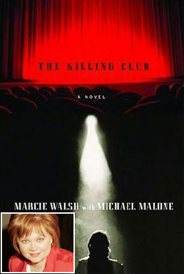 One Life to Live | The Killing Club: A Novel , 2006 Marcie Walsh, One Life to Live After Walsh's on-air murder mystery novel inspired a copycat serial killer named…