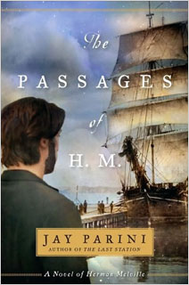 Jay Parini | The Passages of H.M. by Jay Parini