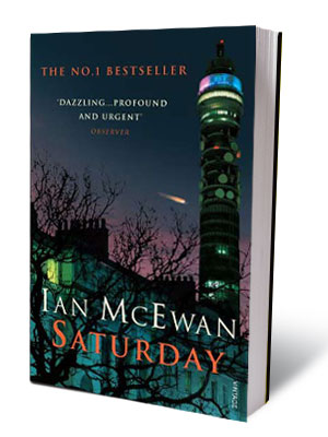 SATURDAY, by Ian McEwan '' Saturday is a dismayingly bad book. The numerous set pieces — brain operations, squash games, the encounters with Baxter, etc.…