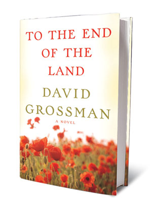 TO THE END OF THE LAND, by David Grossman The Israeli writer explores pain and grief through the eyes of one war-torn family in this…