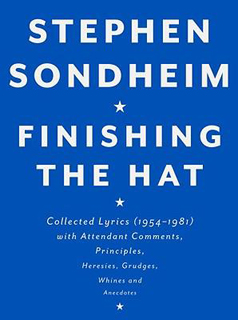 Stephen Sondheim | Finishing the Hat by Stephen Sondheim