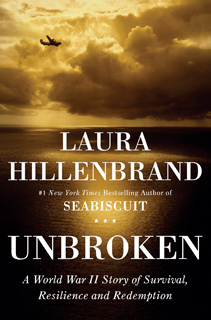 Laura Hillenbrand | Unbroken: A World War II Story of Survival, Resilience and Redemption by Laura Hillenbrand
