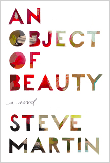 Steve Martin | An Object of Beauty by Steve Martin