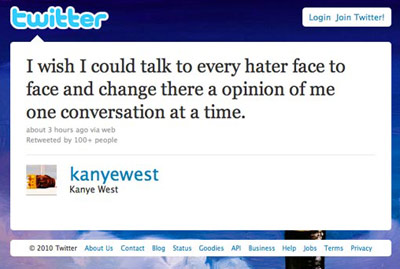 Kanye West | 2. Joins Twitter and begins posting a constant stream of outrageous opinions, hilariously deadpan observations, and confessions. As he puts it the next day, ''I…
