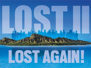 LOST II Lost Again