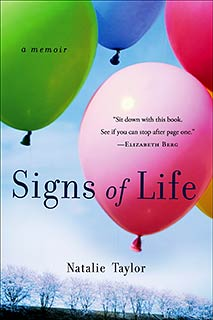 LOVE AND DEATH Natalie Taylor's memoir, Signs of Life .