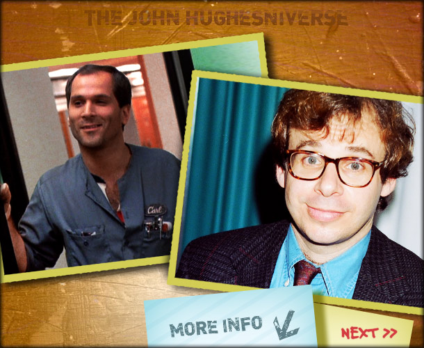 John Hughes | Rick Moranis was the first choice for the sage janitor, but he wanted to play the character as a kind of Soviet version of Sixteen…