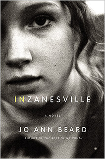 In Zanesville | THE ZANE EVENT Jo Ann Beard's debut novel