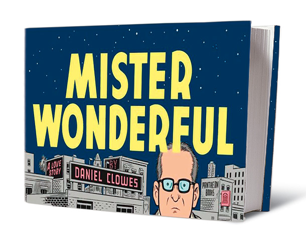 Mister Wonderful, by Daniel Clowes