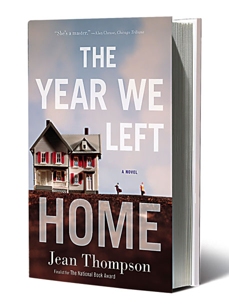 The Year We Left Home, by Jean Thompson