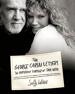 LETTERS FROM GEORGE This collection collects Carlin's love notes.