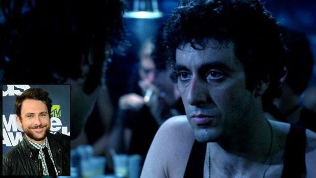 Charlie Day ( Horrible Bosses ) picks... ''Al Pacino in Cruising .''