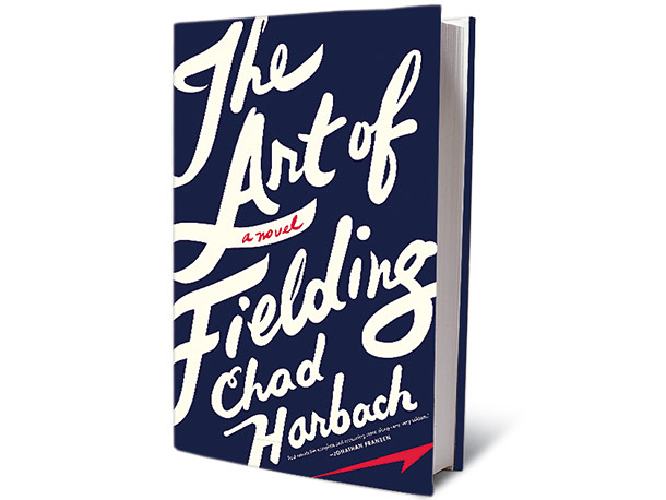 The Art of Fielding, by Chad Harbach