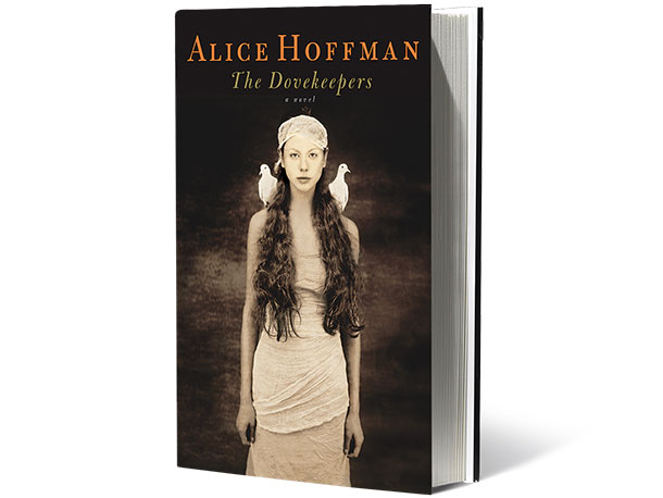 The Dovekeepers, by Alice Hoffman