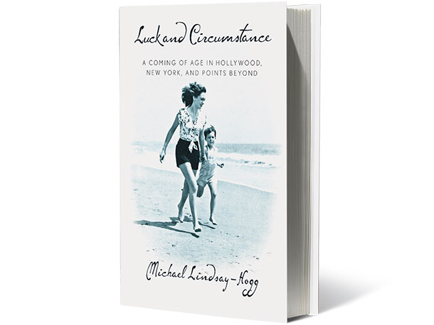 Luck and Circumstance, by Michael Lindsay-Hogg