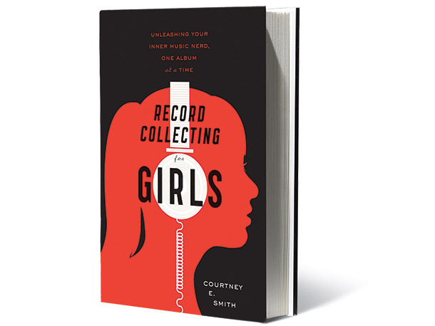 Record Collecting for Girls, by Courtney E. Smith