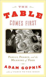 FOOD STRUCK Gopnik turns in a revelatory, readable exploration of contemporary gourmand culture