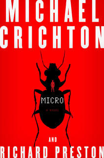 TINY FIGHTERS Crichton envisions a battle between rice grain-sized men and insects in his second postmortem novel