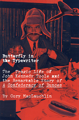 HEADIN' DOWN TO NEW ORLEANS MacLauchlin chronicles author John Kennedy Toole's early life in the South, specifically focusing on his struggles with depression