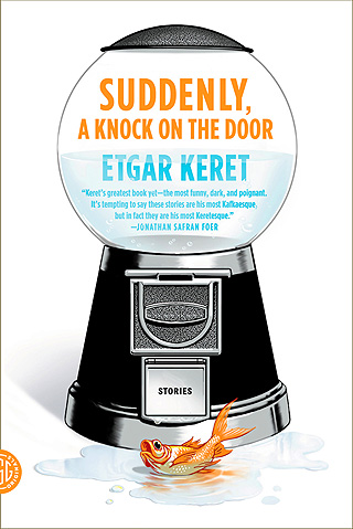 SHORT KNOCKS Keret offers a collection of short stories that prove to be whimsical and melancholy delights