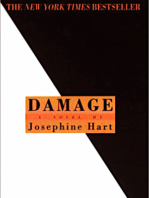 Hart's narrator has money, success, and a beautiful family. But all he wants is his son's fiancée. Damage captures the raw exhilaration of forbidden passion…