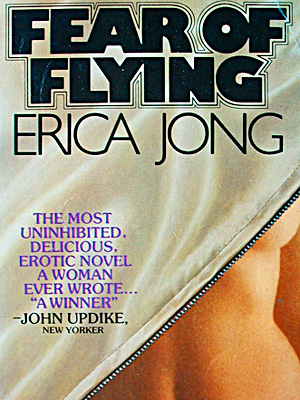 Jong was lambasted for this novel — which introduced the memorable term ''zipless f---'' — because she received a $5,000 NEA grant to write it…