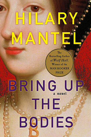 TOO MANY 'BODIES' Mantel adds on a dazzling array of characters and plot lines in her historical novel