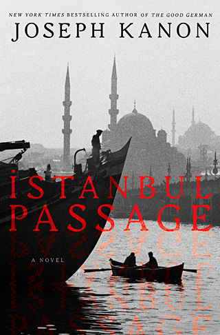 TURKISH THRILLER A dangerous mission gone awry results in several casualties in Istanbul Passage