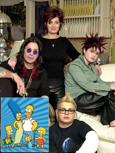 Most like: The Simpsons ( The Simpsons , 1989-present) Dysfunctional family of five (counting daughter Aimee Osbourne, who refused to appear in her family's reality…