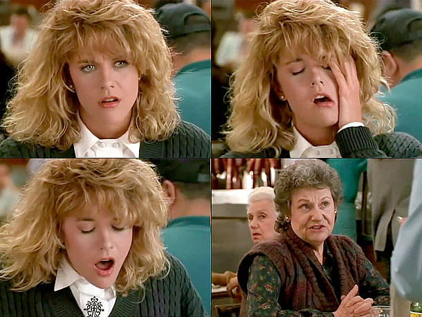 Nora Ephron | When Harry Met Sally... Harry: What are you saying, that they fake orgasm? Sally: It's possible. Harry: Get outta here! Sally: Why? Most women at…