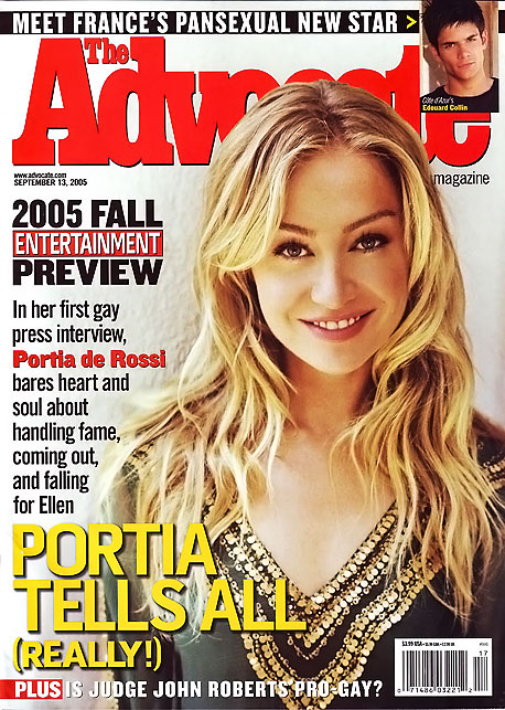 September 2005 Portia De Rossi discusses her sexual orientation in The Advocate , telling the magazine, ''Believe me, I had a very, very long and…