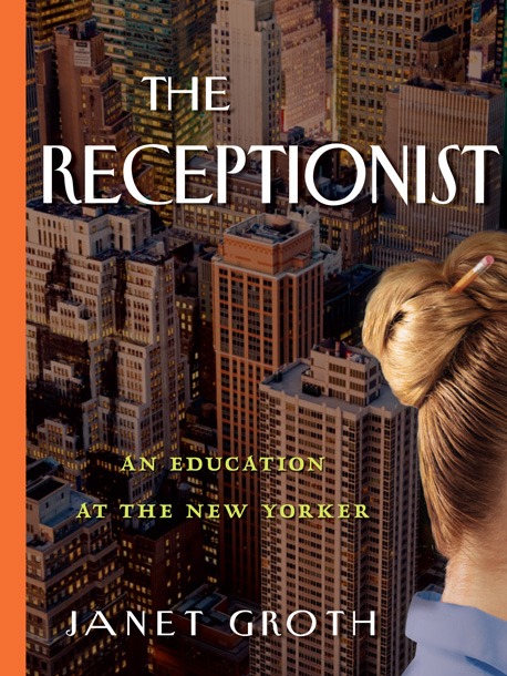 The Receptionist by Janet Groth While working as a secretary at The New Yorker from 1957 to 1978, Groth witnessed the comings and goings of…