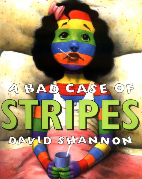 A Bad Case of Stripes, by David Shannon
