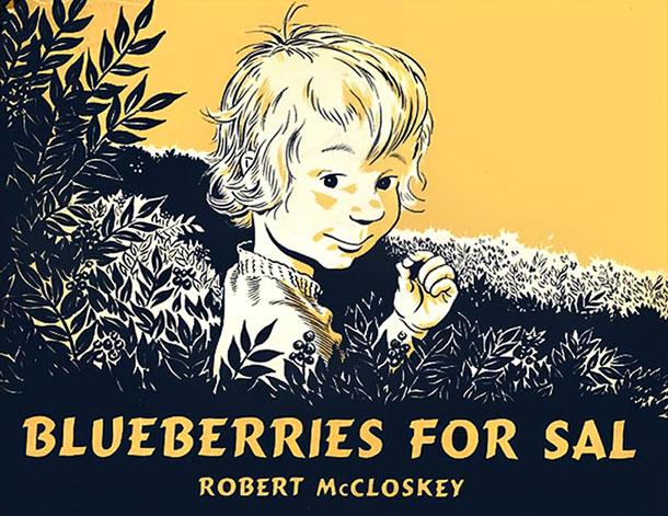 ''One day, little Sal went with her mother to Blueberry Hill to pick blueberries.'' The afternoon that unspools — filled with berries, sunshine, and bears…